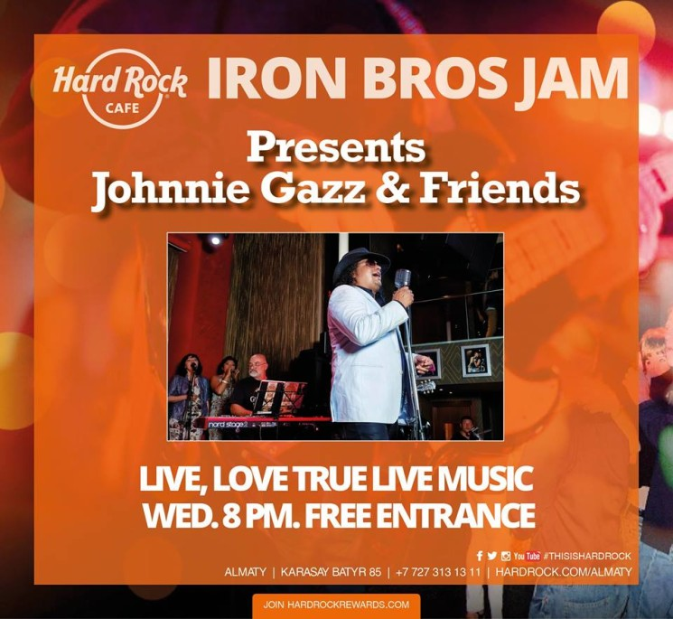 Johnnie Gazz & Friends в Hard Rock Cafe Almaty