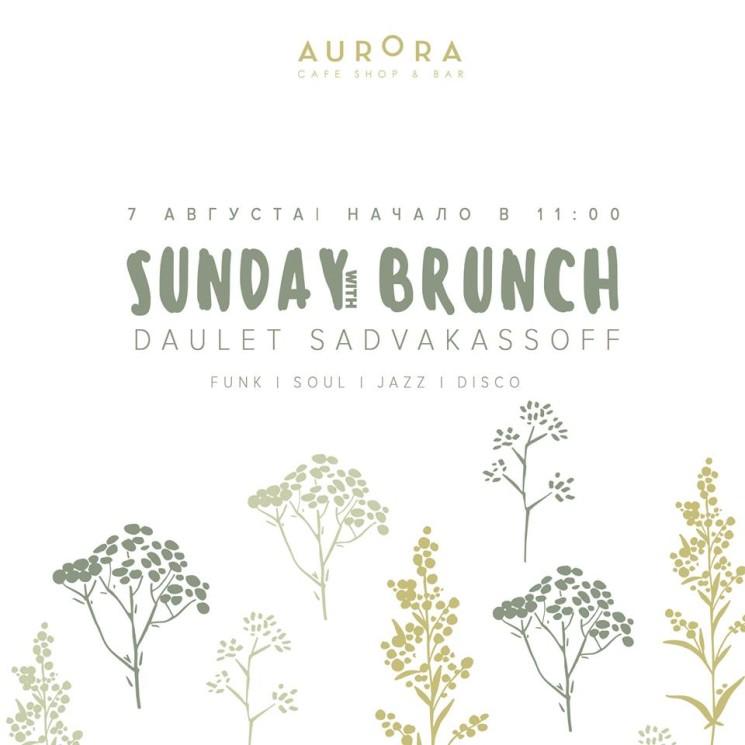 Sunday Brunch with Daulet Sadvakassov