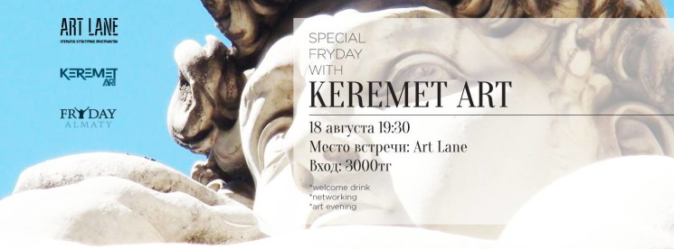 Special Fryday with Keremet Art