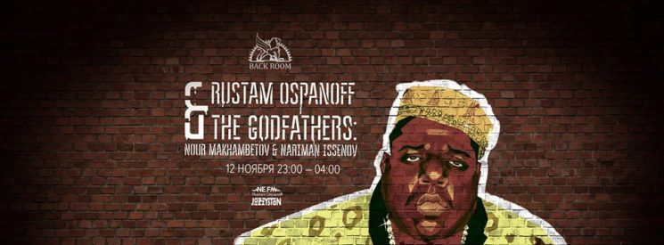 Суббота в Backroom: The Godfathers & Rustam Ospanoff