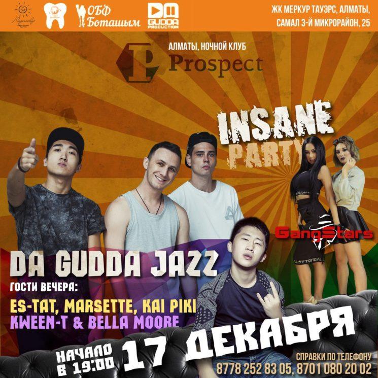 Insane Party/Da Gudda Jazz в Алматы