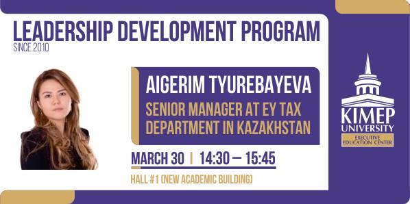 Guest Lecture by Aigerim Tyurebayeva - Ernst&Young