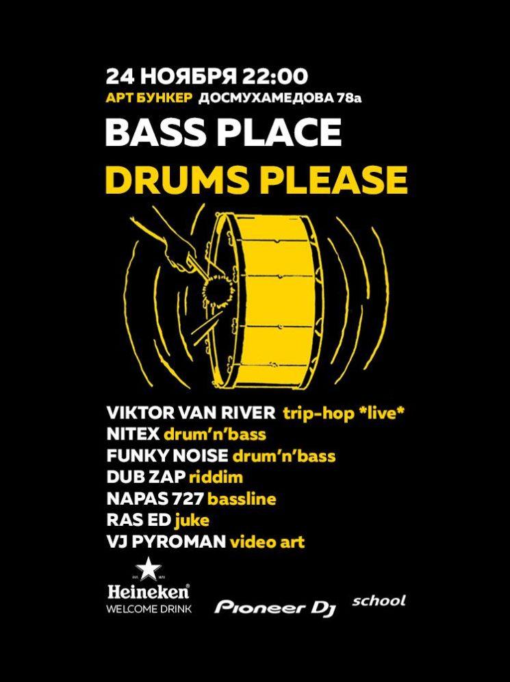 Bass Place Drums Please