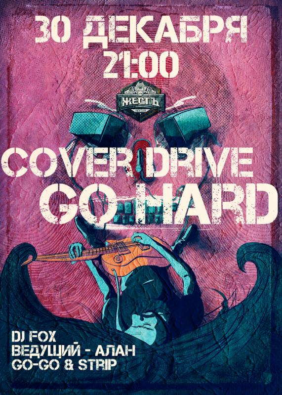Go Hard & Cover Drive