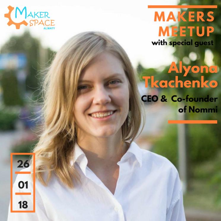 Makers Meet-up with Alyona Tkachenko