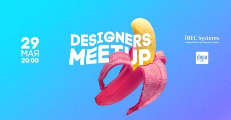 Designers MeetUp X