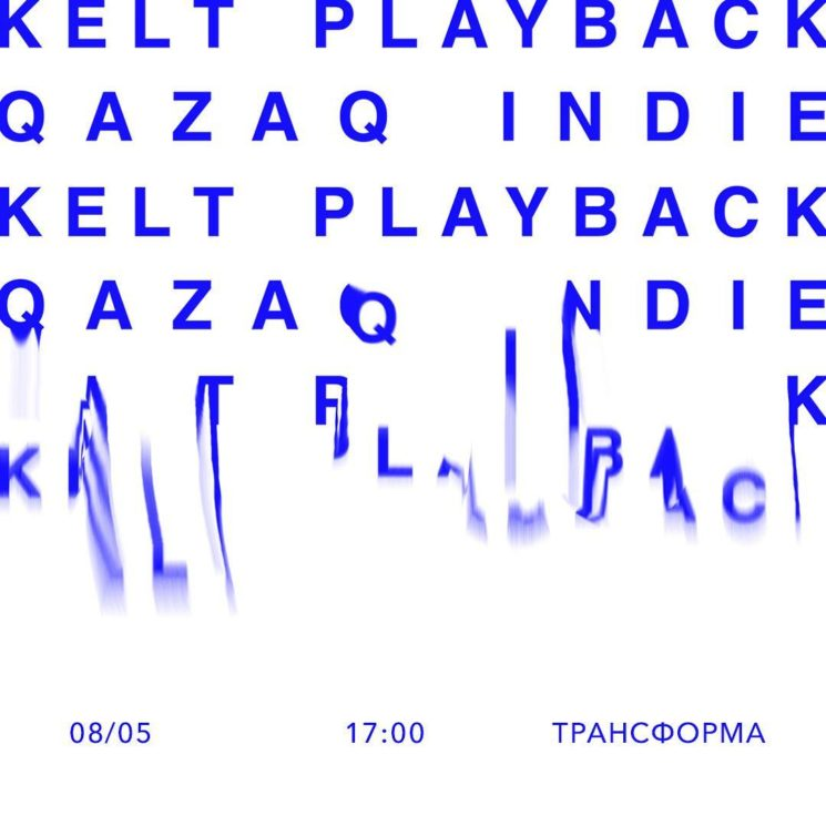 KELT Playback x Qazaq indie