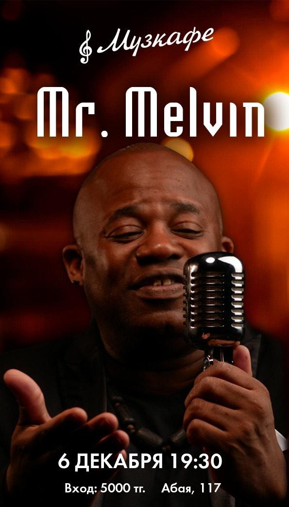 Выступление Mr. Melvin