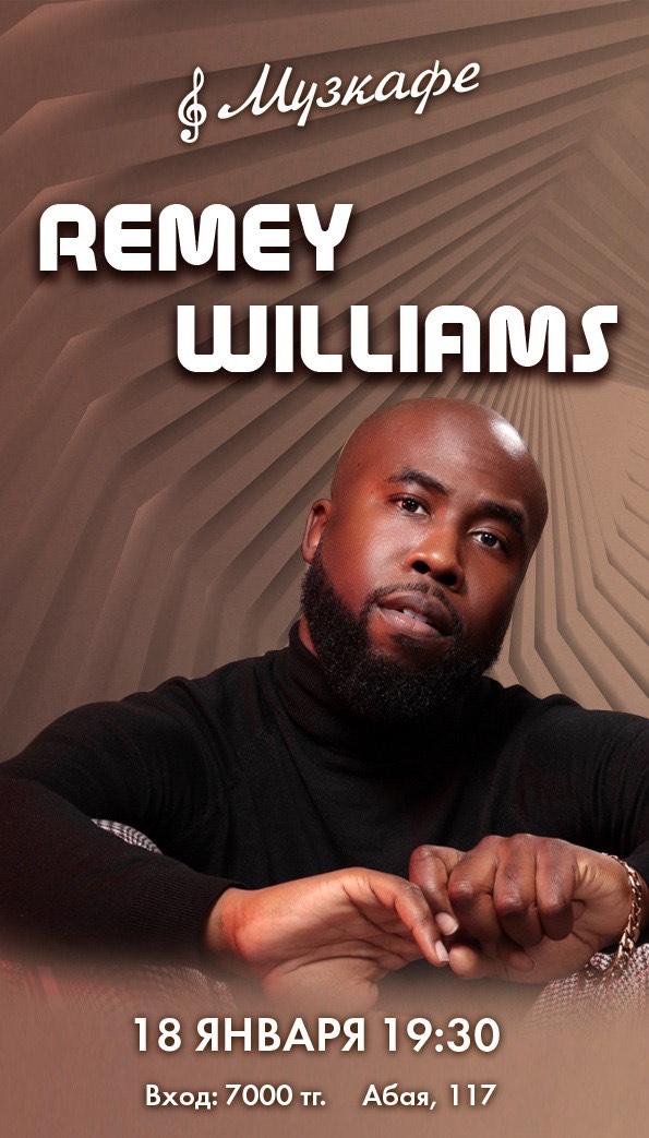 Выступление Remey Williams